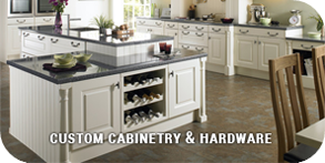 Custom Cabinetry & Hardware